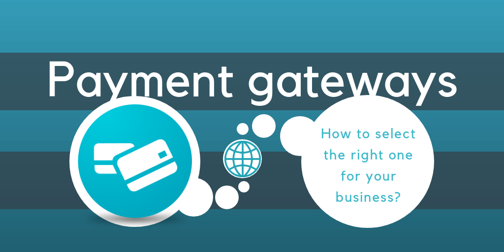 Top 6 Online Payment Gateways for Small Businesses